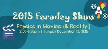 Faraday Science Show: Physics in Movies (& Reality!) on Dec 13, 2015
